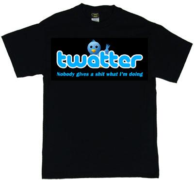 FUNNY TWITTER T SHIRT - TWATTER